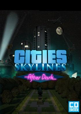 Cities Skylines After Dark DLC
