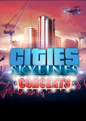 Cities Skylines Concerts Expansion DLC