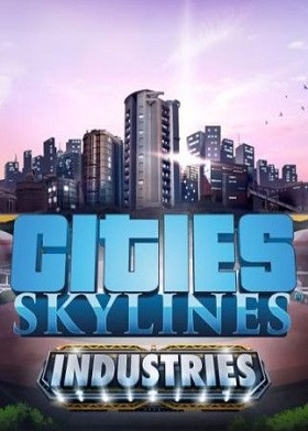 Cities Skylines Industries Expansion DLC