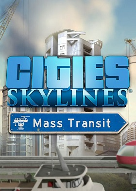Cities Skylines Mass Transit Expansion DLC