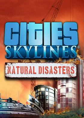 Cities Skylines Natural Disasters DLC
