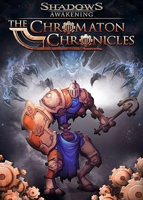 Shadows Awakening The Chromaton Chronicles DLC