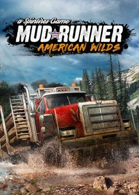 Spintires MudRunner American Wilds Edition