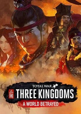 Total War THREE KINGDOMS A World Betrayed DLC