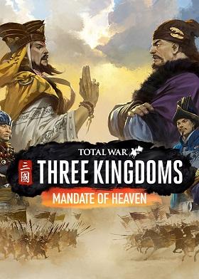 Total War THREE KINGDOMS Mandate of Heaven DLC