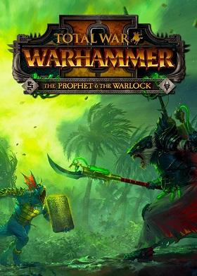 Total War WARHAMMER II The Prophet and The Warlock DLC