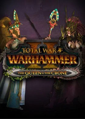 Total War WARHAMMER II The Queen and The Crone DLC